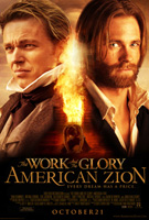 Work and the Glory, The: American Zion